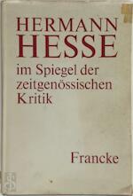 Hermann Hesse im Spiegel der zeitgenössischen Kritik - Adrian Hsia