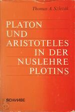 Platon und Aristoteles in der Nuslehre Plotins - Thomas Alexander Szlezák (ISBN 9783796507243)