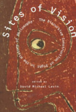 Sites of Vision - David M Gavin, David Michael Kleinberg-Levin (ISBN 9780262122030)