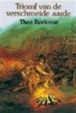 Triomf van de verschroeide aarde - Thea Beckman (ISBN 9789060693261)