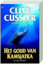 Het goud van Kamtsjatka - C. Cussler, De Brul (ISBN 9789044322217)