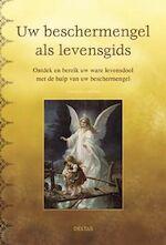 Uw beschermengel als levensgids - Theolyn Cortens (ISBN 9789044712599)