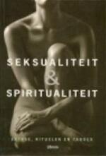 Seksualiteit en spiritualiteit - Clifford Bishop, Mariëtte Heyes, Ingrid Hadders, Bagas Partners (ISBN 9789057643989)