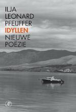 Idyllen - Ilja Leonard Pfeijffer (ISBN 9789029589734)