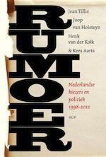 Rumoer - Jean Tillie, Joop van Holsteijn, Henk van der Kolk, Kees Aarts (ISBN 9789089646187)