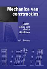 Mechanica van constructies - A.L. Bouma (ISBN 9789040712784)