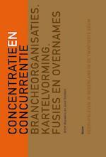 Tussen concurrentie en concentratie - Bram Bouwens, Joost Dankers (ISBN 9789085069430)