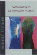 Natuurrampen en technische rampen - Rudolf Steiner (ISBN 9789490455224)
