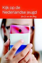 Kijk op de Nederlandse jeugd - Jan D. van der Ploeg (ISBN 9789044132557)