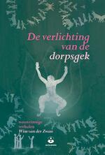 De verlichting van de dorpsgek - Wim van der Zwan (ISBN 9789401302128)