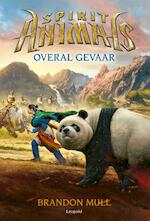 Overal gevaar - Brandon Mull, Garth Nix, Sean Williams (ISBN 9789025868017)