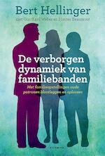 De verborgen dynamiek van familiebanden - Bert Hellinger (ISBN 9789401302241)