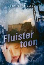 Fluistertoon - Kristen Heitzmann (ISBN 9789085202103)