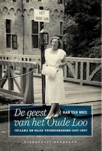 De geest van het Oude Loo - Han van Bree (ISBN 9789054292692)