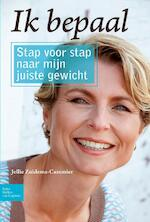 Ik bepaal - Jellie Zuidema-Cazemier, Jellie Zuidema-Cazemier (ISBN 9789031383443)