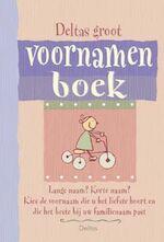 Deltas Groot voornamenboek - Son Tyberg, Freija [ Samenstelling] Tyberghein (ISBN 9789044703016)