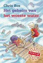 Het geheim van het woeste water - Chris Bos (ISBN 9789025862107)