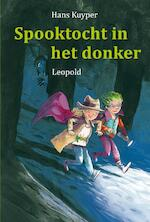 Spooktocht in het donker - Hans Kuyper (ISBN 9789025862527)