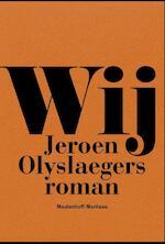 Wij - Jeroen Olyslaegers (ISBN 9789460420153)