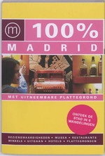 100% Madrid - B. Skrzypczak, T. Groot (ISBN 9789057673191)