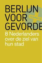 Berlijn voor gevorderden - Wouter Meijer, Merlijn Schoonenboom, Antoine Verbij, Annemieke Hendriks (ISBN 9789491481000)