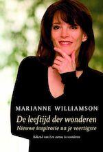 De leeftijd der wonderen - M. Williamson (ISBN 9789049200107)
