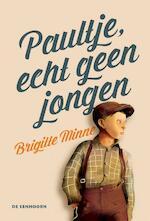 Paultje, echt geen jongen - Brigitte Minne (ISBN 9789462911246)