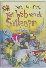 Het web van de suikerspin - Marc de Bel (ISBN 9789077060063)