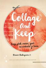 Collage and Keep - Eleanor Shakespeare (ISBN 9789022332597)