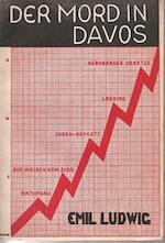 Der Mord in Davos - Emil Ludwig