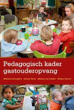 Pedagogisch kader gastouderopvang - Marianne Boogaard, Josette Hoex, Maartje van Daalen, Mirjam Gevers Deynoot-Schaub (ISBN 9789036813297)