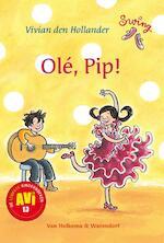 Olé, Pip! - Vivian den Hollander