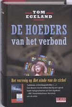 De hoeders van het verbond - Tom Egeland (ISBN 9789044509601)