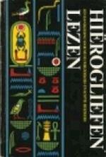 Hiërogliefen lezen - Karl-Th Zauzich, Hans D. Schneider, Tjalling Bos (ISBN 9789029095631)