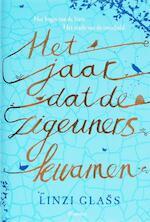 Het jaar dat de zigeuners kwamen - Linzi Glass (ISBN 9789049921897)