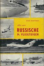 Alles over Russische vliegtuigen - Hugo Hooftman