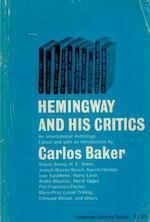 Hemingway and his critics - Carlos Baker