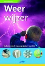 Natuurdetective Weerwijzer - J. Woodward (ISBN 9789018024444)