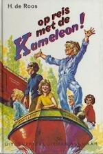 Op reis met de Kameleon! - Hotze de Roos (ISBN 9789020642414)