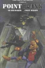 Point Blank - Ed Brubaker, Colin Wilson (ISBN 9781401201166)