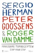Haalbare toprecepten stap voor stap - Sergio Herman, Peter Goossens
