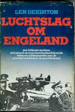 Luchtslag om Engeland - Len Deighton, Alan John Percivale Taylor (ISBN 9789010021328)
