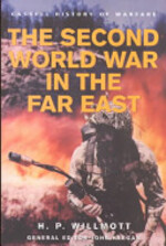 The Second World War in the Far East - H. P. Willmott (ISBN 9780304361274)