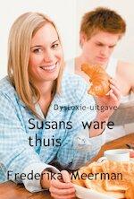 Susans ware thuis - Dyslexie-uitgave