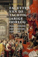 Facetten van de Tachtigjarige Oorlog - Simon Groenveld (ISBN 9789087047269)