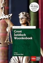 Groot Juridisch Woordenboek. Editie 2018 - Wasima Khan (ISBN 9789012402170)