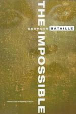 The Impossible - Georges Bataille (ISBN 9780872862623)