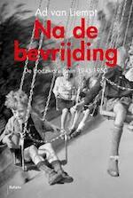 Na de bevrijding - Ad van Liempt (ISBN 9789460036927)