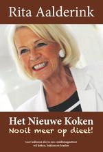Het nieuwe koken: nooit meer op dieet! - Rita Aalderink (ISBN 9789087598044)