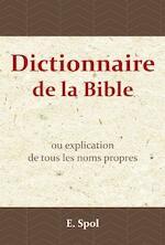 Dictionnaire de la Bible - E. Spol (ISBN 9789057194177)